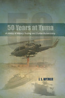 50 Years at Yuma Pdf/ePub eBook