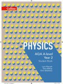 AQA A Level Science     AQA A Level Physics Year 2 Student Book