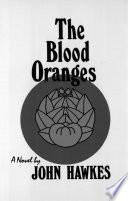 The Blood Oranges  A Novel