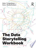The Data Storytelling Workbook