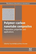 Polymer Carbon Nanotube Composites  Preparation  Properties and Applications