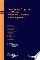 Processing  Properties  and Design of Advanced Ceramics and Composites II Book