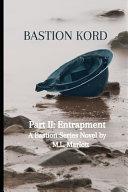 Bastion Kord Part II