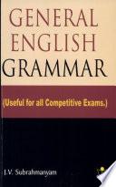 """General English Grammar"" by J.V. Subrahmanyam"