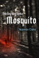 The Boy Who Spoke Mosquito ebook