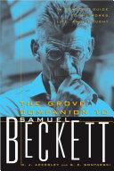 The Grove Companion to Samuel Beckett