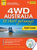 4WD Australia  The Best Short Getaways