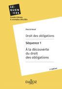 Pdf Droit des obligations. Séquence 1 - A la découverte du droit des obligations Telecharger