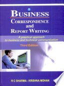 """""""Business Correspondence and Report Writing,3e"""" by R C Sharma Krishna Mohan"""
