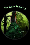 The Raven in Spring Book