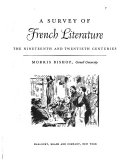 A Survey of French Literature: The nineteenth and twentieth centuries