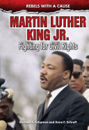 Martin Luther King Jr.: Fighting for Civil Rights