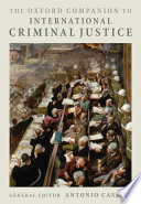 The Oxford Companion to International Criminal Justice Book