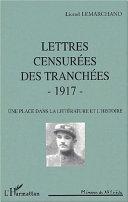 LETTRES CENSURÉES DES TRANCHÉES - 1917