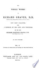 The Whole Works Of Richard Graves Collected By His Son R H Graves