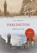 Darlington Through Time