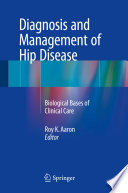 Diagnosis and Management of Hip Disease