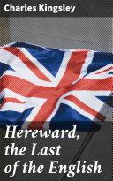 Hereward, the Last of the English Pdf/ePub eBook