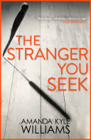 The Stranger You Seek  Keye Street 1