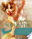 Be a Real Life Mermaid