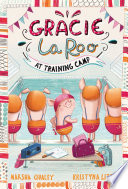 Gracie Laroo at Training Camp