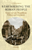 Remembering the Roman People: Essays on Late-Republican ...
