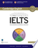 The official Cambridge guide to IELTS : for academic & general training.
