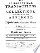 The Philosophical Transactions And Collections To The End Of The Year 1700 Vol Ii Containing All The Physiological Papers