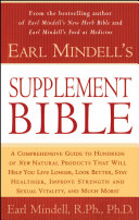 Earl Mindell's Supplement Bible