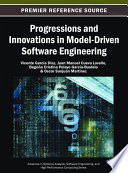 Progressions and Innovations in Model Driven Software Engineering