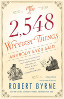 Pdf The 2,548 Wittiest Things Anybody Ever Said