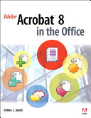 Adobe Acrobat 8 in the Office Pdf/ePub eBook