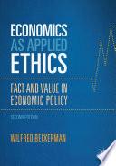 Economics as Applied Ethics