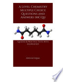 A Level Chemistry Multiple Choice Questions and Answers  MCQs
