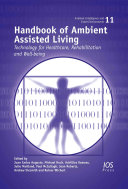 Handbook of Ambient Assisted Living