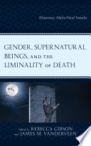 Gender  Supernatural Beings  and the Liminality of Death