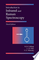 """""""Introduction to Infrared and Raman Spectroscopy"""" by Norman B. Colthup, Lawrence H. Daly, Stephen E. Wiberley"""