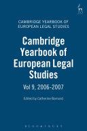 Cambridge Yearbook of European Legal Studies  Vol 9  2006 2007