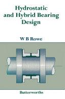 Pdf Hydrostatic and Hybrid Bearing Design