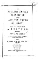 The English Nation Identified with the Lost Ten Tribes of Israel  Etc
