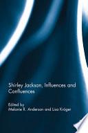 Shirley Jackson  Influences and Confluences Book