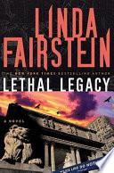 Lethal Legacy Alexandra Cooper Novel