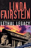 Lethal Legacy (Alexandra Cooper Novel)