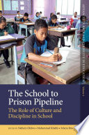 The School to Prison Pipeline