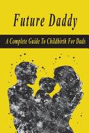 Future Daddy Book