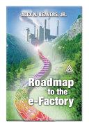 Roadmap to the E-Factory [Pdf/ePub] eBook