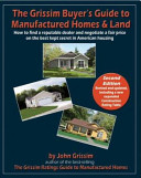 The Grissim Buyer s Guide to Manufactured Homes and Land