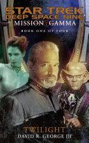 Mission Gamma Book One: Twilight