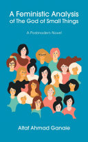 A Feministic Analysis of The God of Small Things Pdf/ePub eBook