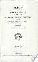 Trials of War Criminals Before the Nuernberg Military Tribunals Under Control Council Law No  10  Nuremberg  October 1946 April  1949  Case 12  U S  v  von Leeb  High Command case  Book PDF